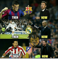 Memes, 🤖, and Kingdom: THEN  THEN  THEN  F C B  NOMI  #rms7  NOW  FIOTBALL  KINGDOM  NOW From Players to Managers 👏