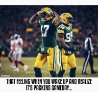 Memes, Packers, and That Feeling When: THEPACKERPACE  THAT FEELING WHEN YOU WAKE UP AND REALIZE  IT'S PACKERS GAMEDAY The Packers will wear green today against the Cowboys. This is the second time this season they've worn green on the road. (@Jacksonville, week 1) GBvsDAL GoPackGo Packers NFL NFLPlayoffs @taeadams (📷: packers.com)