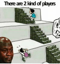 Pay 2 win had become upsetting! . . . gaming funny meme gamer games pcgaming callofduty dota2 leagueoflegends photooftheday happy steam valve console xbox ps4 blizzard overwatch battlefield gta gta5: There are 2 kind of players Pay 2 win had become upsetting! . . . gaming funny meme gamer games pcgaming callofduty dota2 leagueoflegends photooftheday happy steam valve console xbox ps4 blizzard overwatch battlefield gta gta5