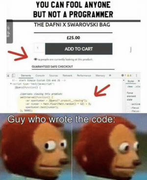 There are 43 people laughing at your code right now.: There are 43 people laughing at your code right now.