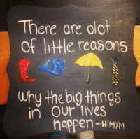 Memes, 🤖, and Himym: There are alot  of little reasons  why the big things  in our lives  happen-HIMM I NEED THIS. #HIMYM https://t.co/6IsAbu8LKd