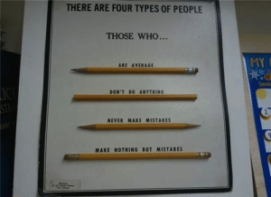 Hate My Job Wallpaper - WallpaperSafari: THERE ARE FOUR TYPES OF PEOPLE  THOSE WHO...  MY  ARE AVERAGE  Sund  DON'T DO ANYTHING  2  NEVER MAKE MISTAKES  MAKE NOTHING BUT MISTAKES Hate My Job Wallpaper - WallpaperSafari