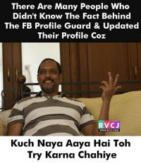 Haha! Aise bhi log hai..😂😂 rvcjinsta: There Are Many People Who  Didn't Know The Fact Behind  The FB Profile Guard & Updated  Their Profile Coz  RVCJ  WWW.RVCJ.COM  Kuch Naya Aaya Hai Toh  Try Karna Chahiye Haha! Aise bhi log hai..😂😂 rvcjinsta
