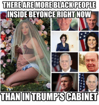 Memes, 🤖, and Insideous: THERE ARE MORE BLACKPEOPLE  INSIDE BEYONCE RIGHT NOW  THAN INTRUMMIPSCABINET