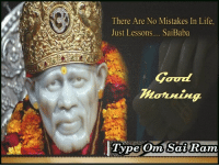 gourds: There Are No Mistakes In Life  Just Lessons.... SaiBaba  Gourd  morning  Type Om Sai Ram