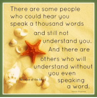 Memes, Word, and 🤖: There are some people  who could hear you  speak a thousand words  and stIII not  understand you  And there are  others who will  understand without  you even  msper of the h%p  speaking  a word.  Yasmin Mogahed