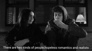 Target, Tumblr, and Blog: There are two kinds of people,hopeless romantics and realists jonnyboymayer:  Hopeless romantics and realists…  Follow for more relatable quotes and other great stuff!