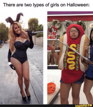Girls and Halloween   Women Logic   Know Your Meme: There are two types of giris on Halloween  ifunny.cO Girls and Halloween   Women Logic   Know Your Meme