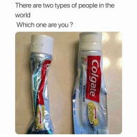 Funny, Lol, and World: There are two types of people in the  world  Which one are you? I'm the right lol