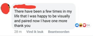 Life, Thank You, and Happy: There have been a few times in my  life that I was happy to be visually  and paired now I have one more  thank you  24  28 m  Vind ik leuk  Beantwoorden Have you ever been paired visually?