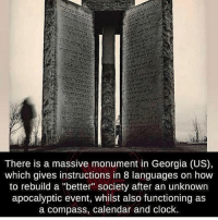 """Repost from @scarypics: There is a massive monument in Georgia (US),  which gives instructions in 8 languages on how  to rebuild a """"better"""" society after an unknown  apocalyptic event, whilst also functioning as  a compass, calendar and clock Repost from @scarypics"""