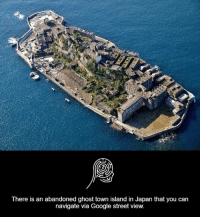 Google, Memes, and Ghost: There is an abandoned ghost town island in Japan that you can  navigate via Google street view.