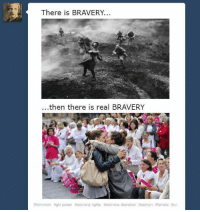 Feminism, Girls, and Girl: There is BRAVERY...  ...then there is real BRAVERY  #feminism girl power womens rights #womens liberation ffwomyn Rfemale