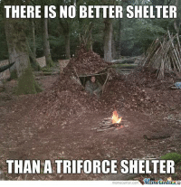 Nothing can beat this protection!: THERE IS NO BETTERSHELTER  THAN A TRIFORCESHELTER  Memecer  meme Center-com Nothing can beat this protection!