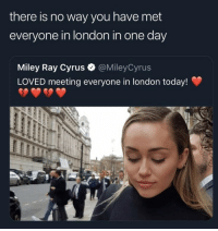 Ben Shapiro CRUSHES Miley Cyrus (2018): there is no way you have met  everyone in london in one day  Miley Ray Cyrus  LOVED meeting everyone in london today!  @MileyCyrus Ben Shapiro CRUSHES Miley Cyrus (2018)