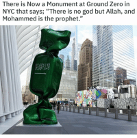 """9/11, Boner, and God: There is Now a Monument at Ground Zero in  NYC that says; """"There is no god but Allah, and  Mohammed is the prophet."""""""