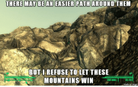 Memes, Imgur, and 🤖: THERE MAY BE AN EASIER PATH AROUND THEM  BUT REFUSE TOLET THESE  AP  MOUNTAINS WIN  CND  20j 481  made on imgur Every time. Every game.  ~Cait