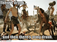 Friday drunk armydrunk party veteran getdrunk turnup: There S drunk  And then theres arin drunk.  PunditKitchen Friday drunk armydrunk party veteran getdrunk turnup