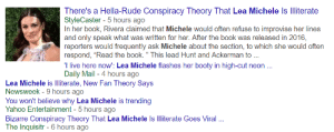 """onyourleftbooob:  gjfdshjhfdshjs????????: There's a Hella-Rude Conspiracy Theory That Lea Michele Is Iliterate  StyleCaster- 5 hours ago  In her book, Rivera claimed that Michele would often refuse to improvise her lines  and only speak what was written for her. After the book was released in 2016,  reporters would frequently ask Michele about the section, to which she would often  respond, """"Read the book."""" This lead Hunt and Ackerman to  I live here now: Lea Michele flashes her booty in high-cut neon.  Daily Mail - 4 hours ago  Lea Michele is lliterate, New Fan Theory Says  Newsweek - 9 hours ago  You won't believe why Lea Michele is trending  Yahoo Entertainment -5 hours ago  Bizarre Conspiracy Theory That Lea Michele Is Illiterate Goes Viral .  The Inquisitr-6 hours ago onyourleftbooob:  gjfdshjhfdshjs????????"""