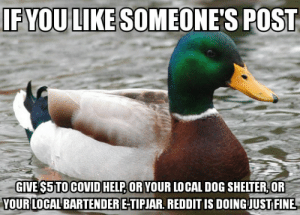There's a lot of amazing OC, a lot of amazing thoughts, a lot of amazing posts being created with the high level of smart people having time to think in Reddit threads these days. Even so, giving gold is tantamount to treason these days. Do good things with your money. Send your $ in OP's name.: There's a lot of amazing OC, a lot of amazing thoughts, a lot of amazing posts being created with the high level of smart people having time to think in Reddit threads these days. Even so, giving gold is tantamount to treason these days. Do good things with your money. Send your $ in OP's name.