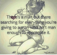💥💥💥: There's a m  out there  searching for everything you're  giving to  a man who t man  enough to preciate it. 💥💥💥