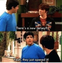 Yeah, New Jersey, and Jersey: There's a new Jersey?  Yeah, they just opened it!