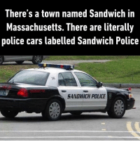 9gag, Cars, and Dank: There's a town named Sandwich in  Massachusetts. There are literally  police cars labelled Sandwich Police  36  SANDWICH POLICE What a yummy town.  https://9gag.com/gag/aRjB8jG/sc/funny?ref=fbsc