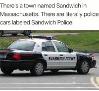 Whatcha gonna do when the sandwich police come for you? ---------- Give us a follow! 🇺🇸 ===> @drunkamerica Give us a follow! 🇺🇸 ===> @drunkamerica ---------- conservative republican maga presidentrump makeamericagreatagain nobama trumptrain trump2017 saturdaysarefortheboys merica usa military supportourtroops thinblueline backtheblue drunkamerica: There's a town named Sandwich in  Massachusetts. There are literally policee  cars labeled Sandwich Police  36  SANDWICH POLICE Whatcha gonna do when the sandwich police come for you? ---------- Give us a follow! 🇺🇸 ===> @drunkamerica Give us a follow! 🇺🇸 ===> @drunkamerica ---------- conservative republican maga presidentrump makeamericagreatagain nobama trumptrain trump2017 saturdaysarefortheboys merica usa military supportourtroops thinblueline backtheblue drunkamerica