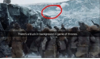 Game of Thrones, Memes, and Game: There's a truck in background in game of thrones Now we know where the chains came from 😂 #GameOfThrones https://t.co/Ibrdn8Nsss