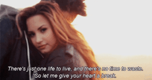 Let me give your heart a break  Follow for more relatable love and life quotes!!: There's just one life to live, and there's no ttme to waste  So let me give your heart a break Let me give your heart a break  Follow for more relatable love and life quotes!!