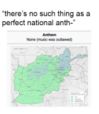 """Music, National Anthem, and The National: """"there's no such thing as a  perfect national anth-""""  Anthem  None (music was outlawed) The National Anthem"""