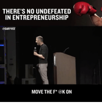Bloods, Memes, and Champagne: THERE'S NO UNDEFEATED  IN ENTREPRENEURSHIP  GARY VEE  MOVE THE F* @K ON If you plan on being an entrepreneur in 2017 it's time you understand this and either start acting like this or be prepared to act like this! This game isn't private planes, amazing vacations, champagne, diamonds, watches and hooking up ... this shit is a fight 🏋🏼... everyoneloses itshowyougetup thegrind pain entrepreneurlife hustle ... it's time to understand that if you want amazing results and to live a 1% life .. then that shit is gonna be super hard ... I'm tasting my own blood daily!