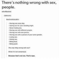 Theres Nothing Wrong With Sex People Otherillusions Claireruns Having Sex Every