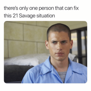 Facts, Memes, and Savage: there's only one person that can fix  this 21 Savage situation Facts 😩