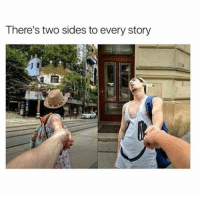 Too true (@tank.sinatra): There's two sides to every story Too true (@tank.sinatra)