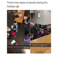 lmao: There's two types of people during the  holidays  Kaitlyn Hawthorne  Mau  2h ago  se mf came in here singing and shit like  ain't got test to prepare to fail  When little children come sing Christmas caro  in the library during finals week D OD  CHAT  CHAT lmao