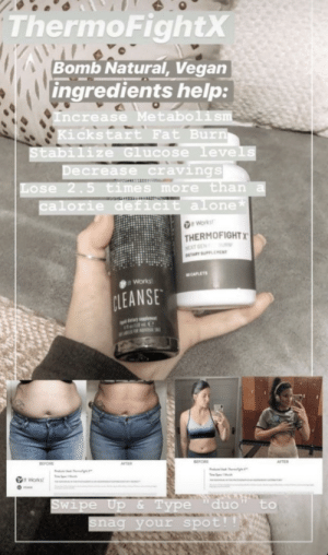 "Does anyone know what ""bomb"" natural mean?: ThermoFightX  Bomb Natural, Vegan  ingredients help:  Increase Metabolism  Kickstart Fat Burn  Stabilize Glucose levels  Decrease cravings  Lose 2.5 times more than a  calorie deficit alone*  Works  THERMOFIGHTX  NEXT GEN  DETARY SUPPLEMENT  CAPLETS  Works  CLEANSE  al belary applense  BEFORE  AFTER  BEFORE  AFTER  it Works  Swipe Up & Type  snag your spot!!  duo  to Does anyone know what ""bomb"" natural mean?"