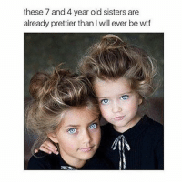 Crazy, Dank, and Drake: these 7 and 4 year old sisters are  already prettier than I will ever be wtf Are they prettier than you? Follow @bitchy.code for more🤗 - - - love memesdaily Relatable dank girl Memes Hoodjokes Hilarious Comedy Hoodhumor Zerochill Jokes Funny Kanywest Kimkardashian litasf Kyliejenner Justinbieber Squad Crazy Omg Accurate Kardashians Epic bieber Photooftheday Tagsomeone trump rap drake