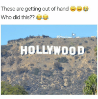 Memes, 🤖, and Fuckin: These are getting out of hand  Who did this??  OLLYWOOD This one is just fuckin crazy 😩😩😂 Lmoa it has gone TOO far ✋️ (follow @theladbible now)