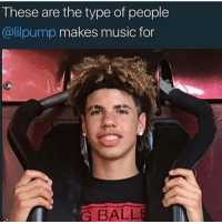 Memes, Music, and Respect: These are the type of people  @lilpump makes music for  G BALL Melo ugly as hell but i respect the grind 😈💯