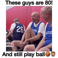 They Can Ball🏀💯 Who is better Curry or Kobe? 🤔 Comment below! 👇 - Follow @Sportzmixes For More! 🏀 - doubletap cute love crazy dubai: These guys are 80!  10:54  5  WSB  nh.com  And still play ball They Can Ball🏀💯 Who is better Curry or Kobe? 🤔 Comment below! 👇 - Follow @Sportzmixes For More! 🏀 - doubletap cute love crazy dubai