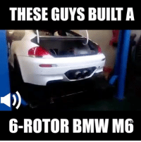 Bmw, Memes, and 🤖: THESE GUYS BUIITA  6-ROTOR BMW M6 This thing is crazy! 😱📹:Quinton Meyer bmw rotary 6rotor engineswap tuningcars carsofinstagram carswithoutlimits