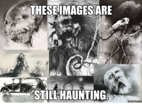 Scary Stories to Tell in the Dark: THESE IMAGES ARE  ASTILLHAUNTING. Scary Stories to Tell in the Dark