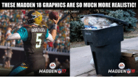 Credit: @nfl_memes_bruh: THESE MADDEN 18 GRAPHICS ARE SO MUCH MORE REALISTIC!  @NFL MEMES  BORTLES  09018  MADDEN  MADDEN Credit: @nfl_memes_bruh