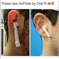 Click, Memes, and Link: These new AirPods by Oral B00 Go to @Makemoneywalkingg & click the link in their bio to start!