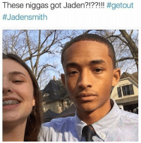 Fire, Memes, and Jaden: These niggas got Jaden?!  He looks like he's in the sunken place and he ain't coming out 😂😭🤐🤝🏽 Getout _ _ FOLLOW: ➡➡➡@_IM_JUST_THAT_GUY_____ ⬅⬅⬅ for daily fire posts 🔥🤳🏼