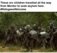 Children, Memes, and All The: These orc children travelled all the way  from Mordor to seek asylum here.