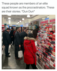 Honestly the card aisle was LIT in Duane Reade today (tag someone to remind them to get a card!!) valentinesday2018: These people are members of an elite  squad known as the procrastinators. These  are their stories. *Dun Dun*  valentine's da  @BOYWITHNOJOB Honestly the card aisle was LIT in Duane Reade today (tag someone to remind them to get a card!!) valentinesday2018