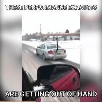 Memes, 🤖, and Jeffrey: THESE PERFORMANCE EXHAUSTS  ARE GETTING OUT OF HAND What is that 😂 📹:Austen jeffrey larson