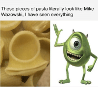 mike wazowski: These pieces of pasta literally look like Mike  Wazowski, I have seen everything